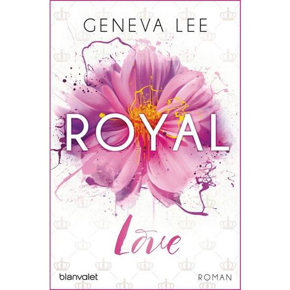 Royal Love / Die Royals Saga Bd. 3