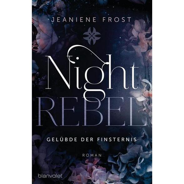 Night Rebel 3 - Gelübde der Finsternis
