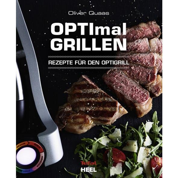 OPTImal Grillen - OPTIgrill Kochbuch Rezeptbuch